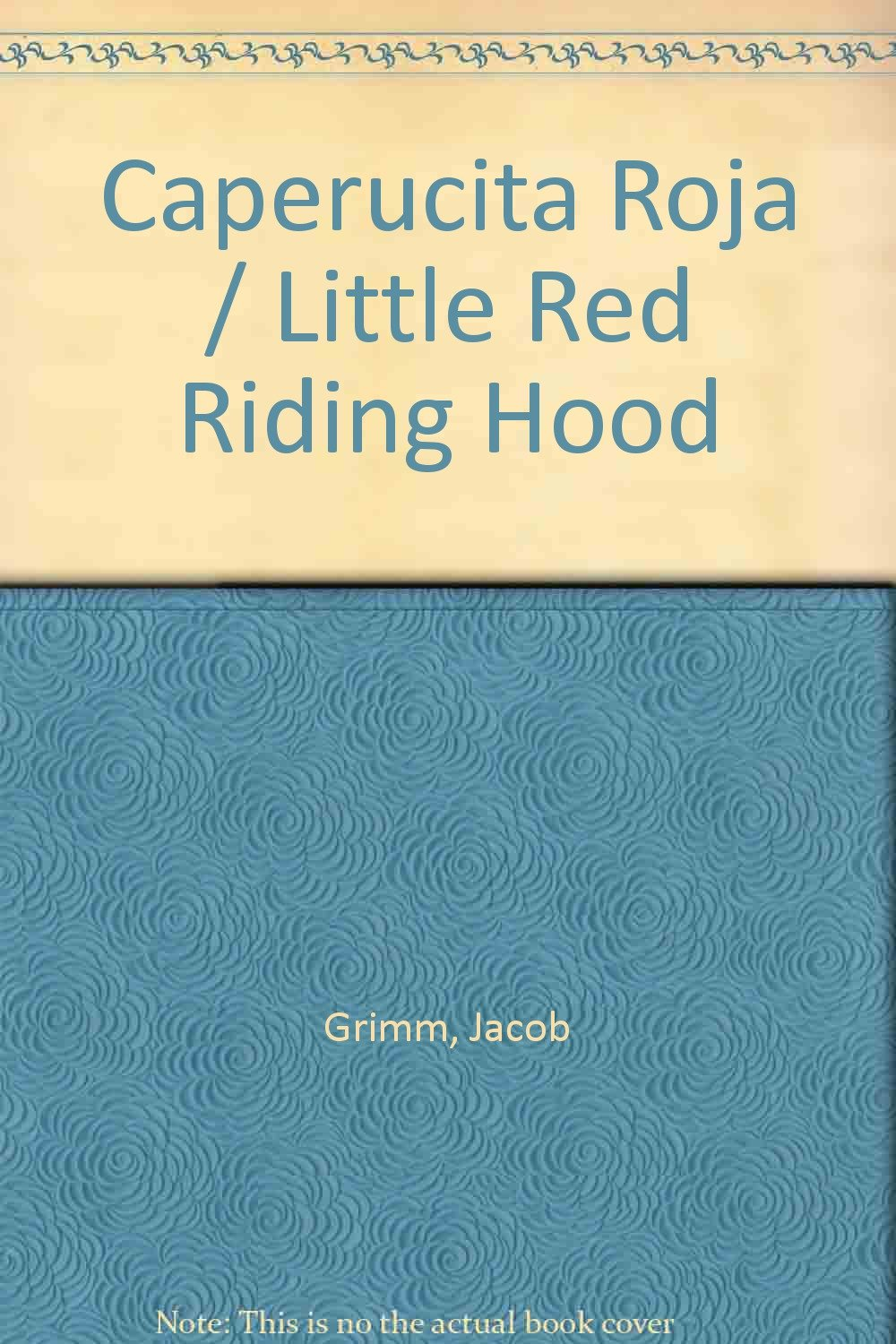 Caperucita Roja / Little Red Riding Hood (Spanish Edition) PDF