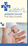 Their Baby Surprise (Mills & Boon Medical)
