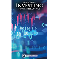 2019 01 Your Value Investing Newsletter by Quant Investing / Dein Aktien Newsletter / Your Stock Investing Newsletter: Make the most out of you money! ... Investing Newsletter) (English Edition)