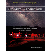 The New CCD Astronomy: How to capture the stars with a CCD camera in your own backyard.