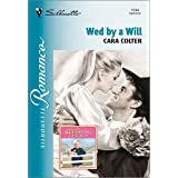 WED BY A WILL: A Single Dad Romance