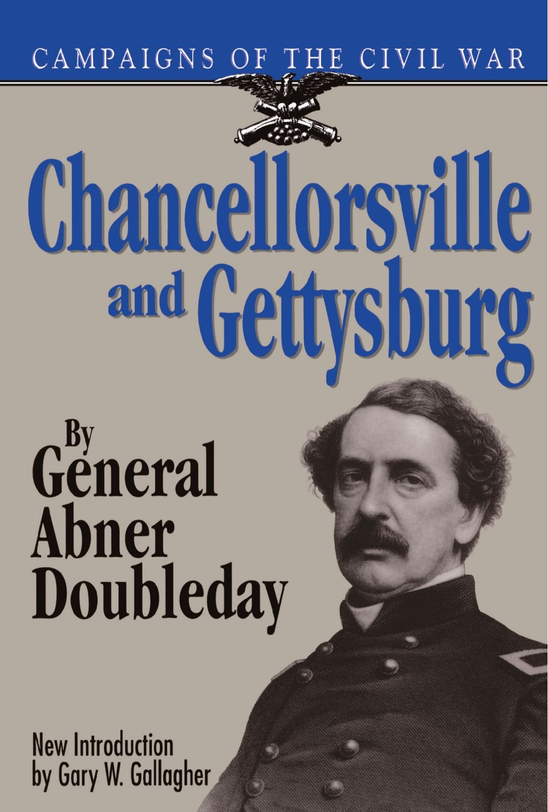 Chancellorsville And Gettysburg (Campaigns of the Civil War) PDF