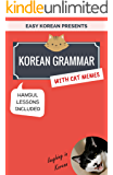 Korean Grammar with Cat Memes: Korean Language Book for Beginners (EASY KOREAN)