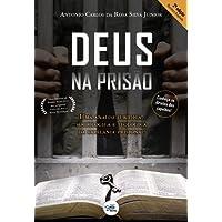 Deus na prisão: Uma análise jurídica, sociológica e teológica da capelania prisional