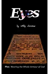 Eyes: Plus: Wearing the Whole Armour of God Kindle Edition