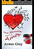 Una fórmula para el amor (Serie Madison nº 2)