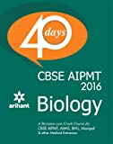 CBSE AIPMT Biology in 40 Days (Old Edition)