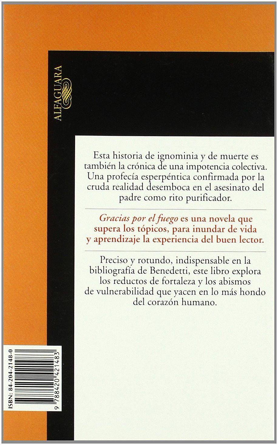 Gracias por el fuego (Hispánica): Amazon.es: Benedetti, Mario: Libros