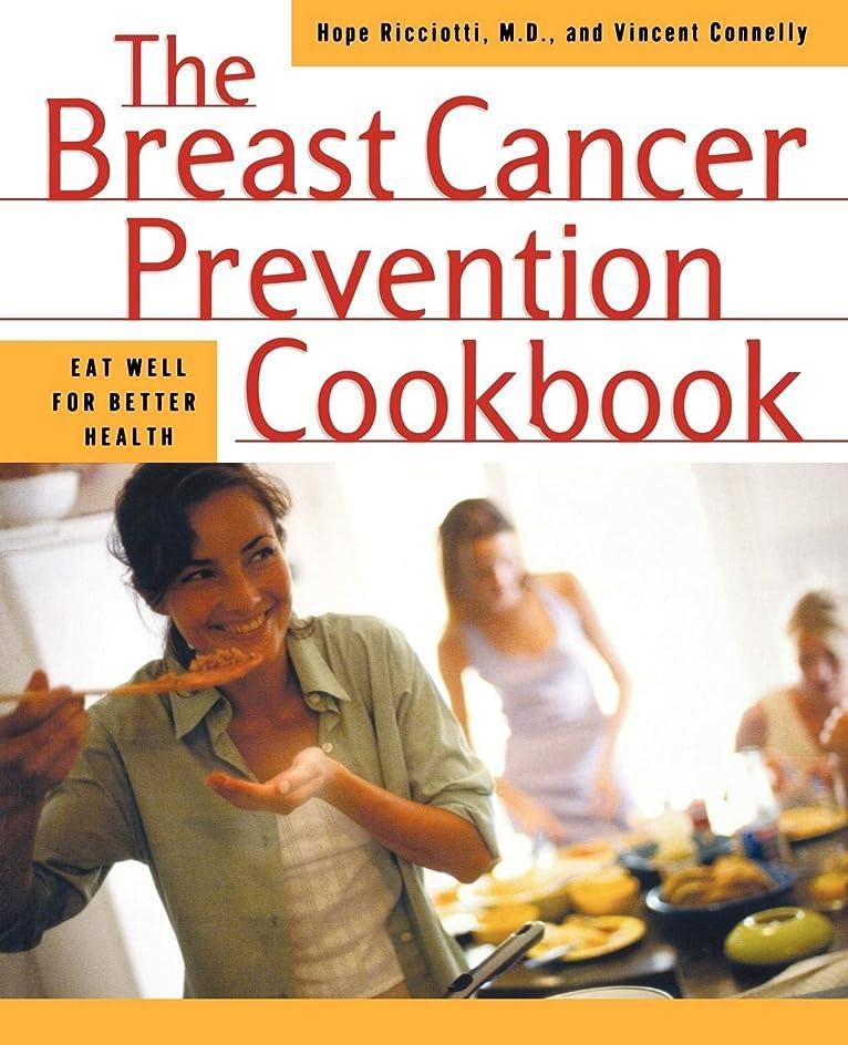 言及する緊張スリンクThe Breast Health Cookbook: Fast and Simple Recipes to Reduce the Risk of Cancer