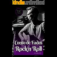 Conto de Fadas Rock'n Roll: O vocalista