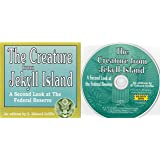 Audio - THE CREATURE FROM JEKYLL ISLAND - A Second Look at the Federal Reserve
