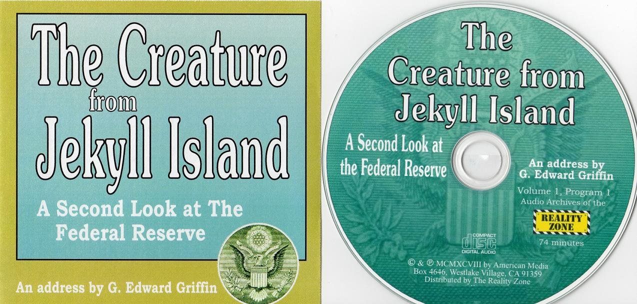 Download Audio - THE CREATURE FROM JEKYLL ISLAND - A Second Look at the Federal Reserve ebook