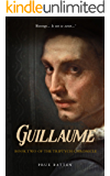Guillaume (The Triptych Chronicle Book 2)