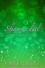 Shamrocked (Holidays in Jasper Book 5) Kindle Edition