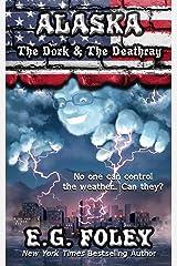 The Dork & The Deathray (50 States of Fear: Alaska) Paperback