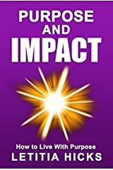 Purpose and Impact Kindle Edition