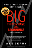 Big Things Have Small Beginnings: Learn to Play the Great Game (Successful Leadership Series Book 1)