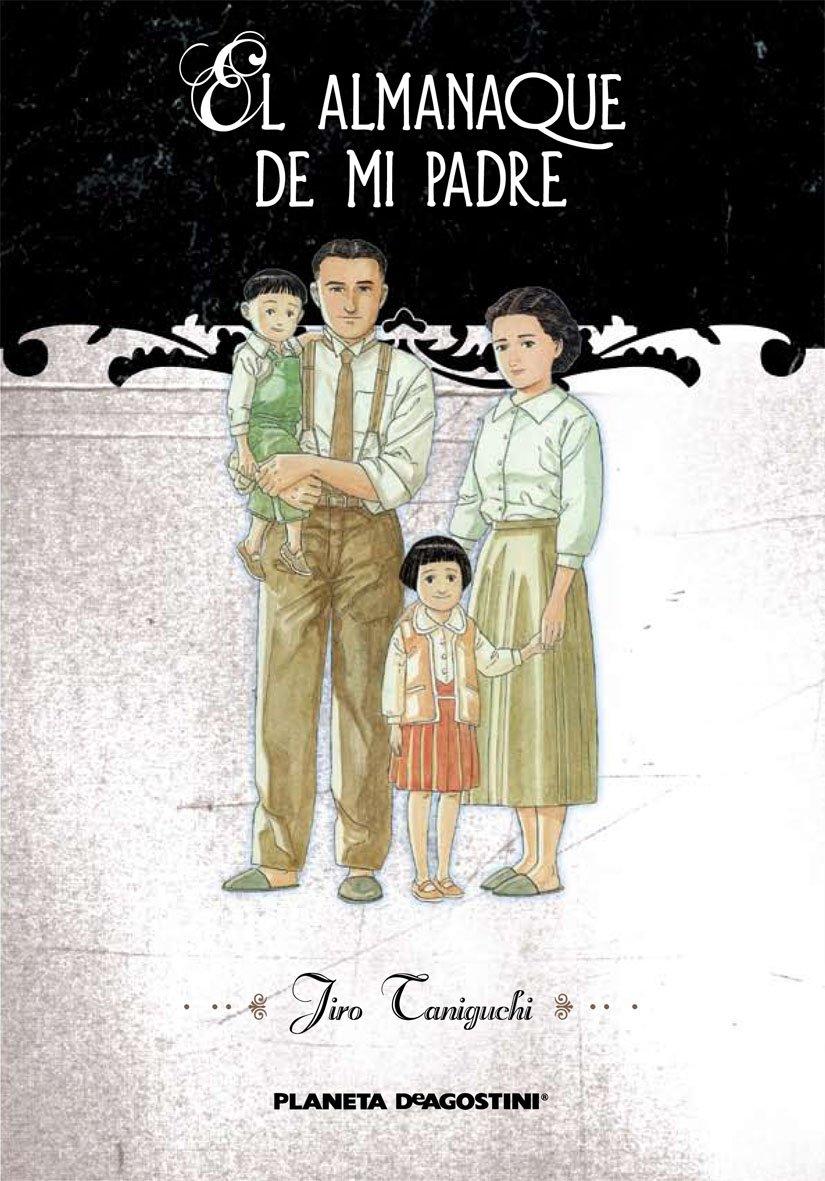 El almanaque de mi padre Integral (Trazado) PDA: Amazon.es: Taniguchi, Jiro: Libros
