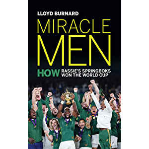 Miracle Men: How Rassie's Springbok's won the World Cup