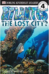 DK Readers: Atlantis, The Lost City (Level 4: Proficient Readers) (DK Readers Level 4) Paperback