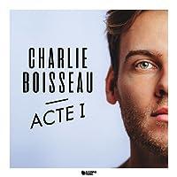 "Charlie Boisseau ""Acte 1"""