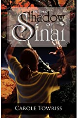 In the Shadow of Sinai (Journey to Canaan Book 1) Kindle Edition