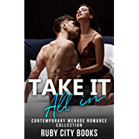 Take It All In: Contemporary Menage Romance Collection (English Edition)