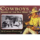 Cowboys: Images of the Old West: Book of 30 Postcards