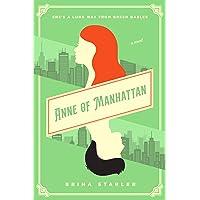 Anne of Manhattan: A Novel
