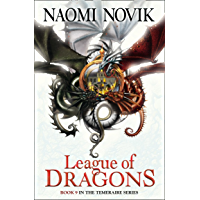League of Dragons (The Temeraire Series, Book 9) (English Edition)