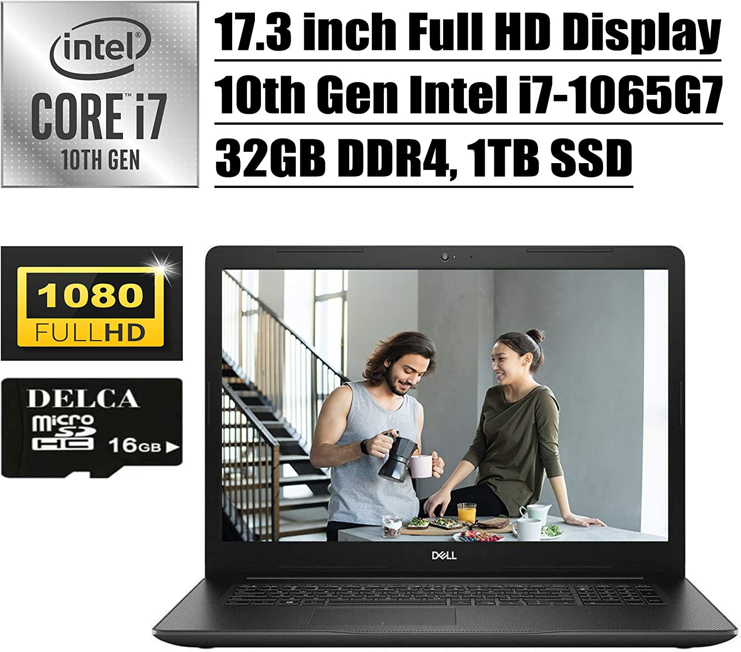 Dell Inspiron 17 3000 3793 Premium 2020 Business Laptop I 17.3 inch Full HD Display I 10th Gen Intel Quad-Core i7-1065G7 I 32GB DDR4 1TB SSD I WiFi HDMI Win 10 + Delca 16GB Micro SD Card