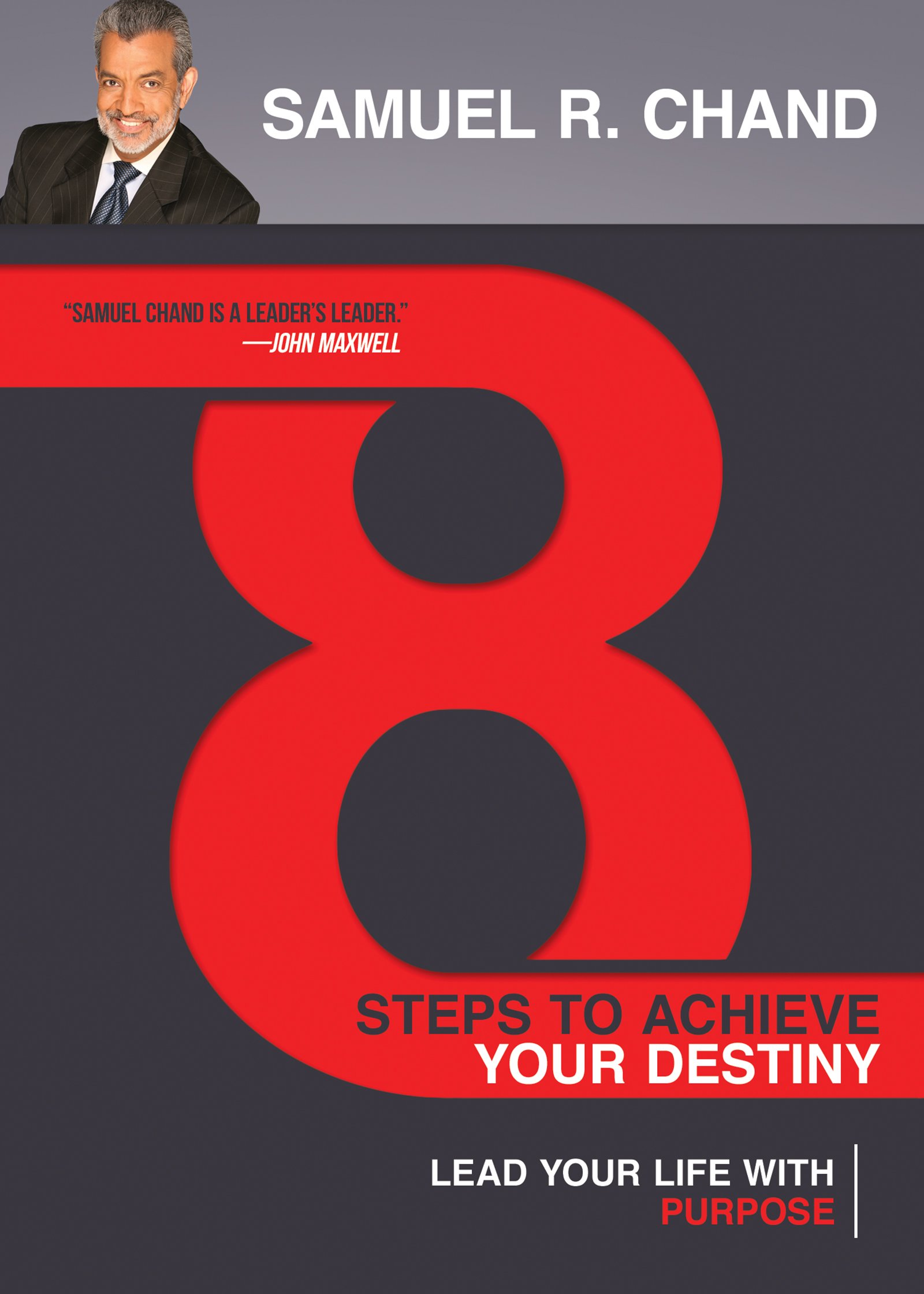 Read Online 8 Steps to Achieve Your Destiny: Lead Your Life with Purpose pdf