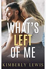 What's Left of Me Kindle Edition