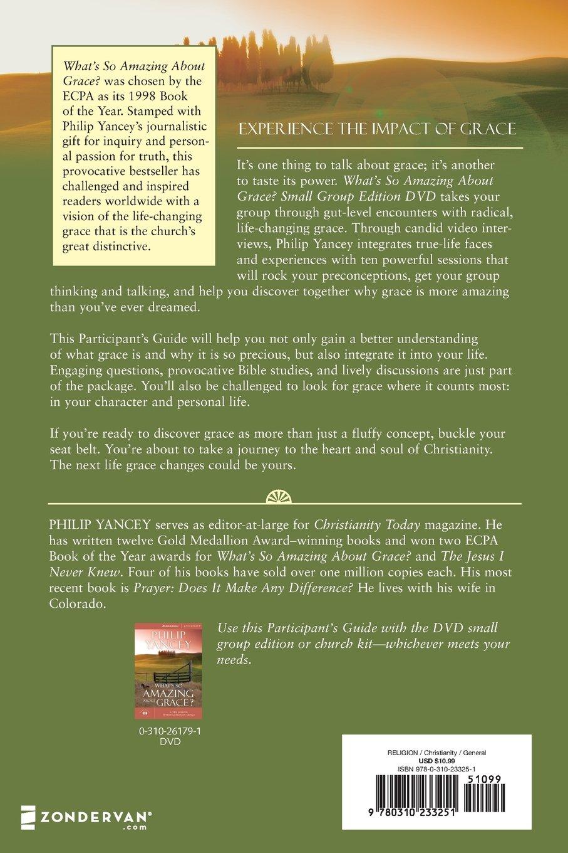 What's So Amazing About Grace? Participant's Guide: Amazon: Philip  Yancey: 0025986233259: Books