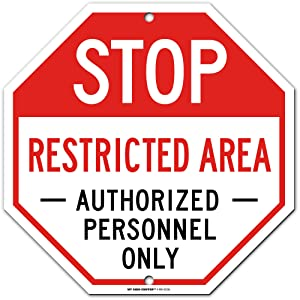 """Stop Restricted Area Sign Authorized Personnel Only, Octagon Shaped, 11"""" x 11"""" Industrial Grade Aluminum, Easy Mounting, Rust-Free/Fade Resistance, Indoor/Outdoor, USA Made by MY SIGN CENTER"""