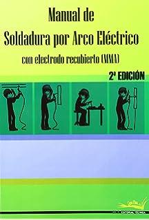 Manual de soldadura por arco eléctrico