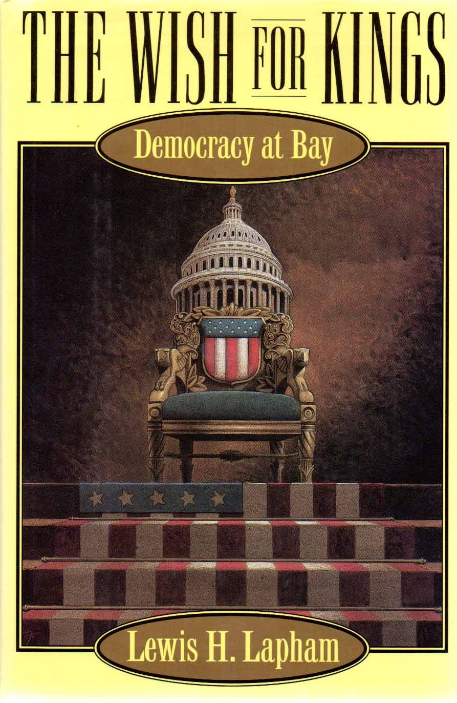 Amazon.com: The Wish for Kings: Democracy at Bay (9780802114464 ...