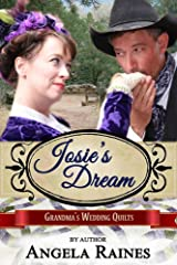 Josie's Dream (Grandma's Wedding Quilts Book 9) Kindle Edition