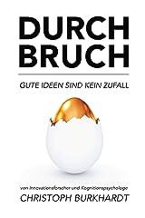 Durchbruch: Gute Ideen sind kein Zufall (German Edition) Kindle Edition