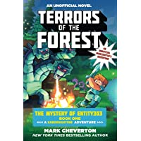 Terrors of the Forest: The Mystery of Entity303 Book One: A Gameknight999 Adventure: An Unofficial Minecrafter's…