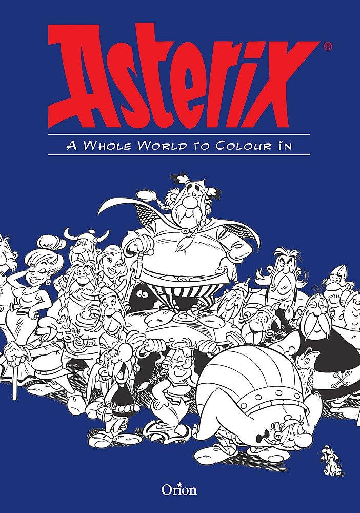 Asterix A Whole World To Colour In Hachette Livre