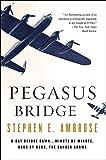 Pegasus Bridge: June 6, 1944