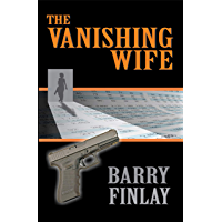 The Vanishing Wife: An Action-Packed Crime Thriller (Marcie Kane Thriller Collection Book 1) (English Edition)