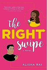 The Right Swipe: A Novel Kindle Edition
