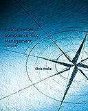 Fundamentals of Compliance Risk Management (Revised)
