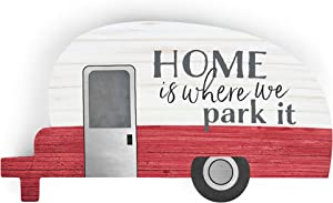 P. Graham Dunn Home is Where We Park It Trailer Red 5 x 2.75 Pine Wood Small Tabletop Plaque