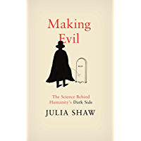 Making Evil: The Science Behind Humanity's Dark Side (English Edition)