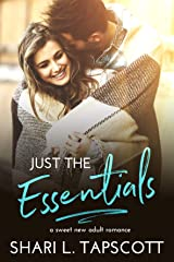 Just the Essentials: A Sweet New Adult Romance Kindle Edition