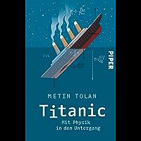 Titanic: Mit Physik in den Untergang