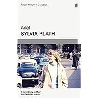 Ariel: Sylvia Plath (Faber Modern Classics)